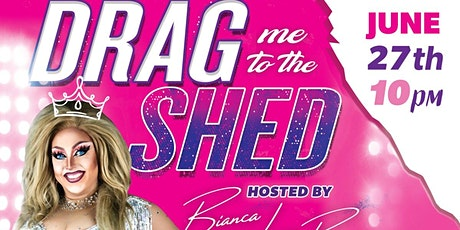 Drag Me to the Shed Round 2 tickets