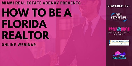 Webinar | How To Be A Florida Realtor 4/29/20 tickets