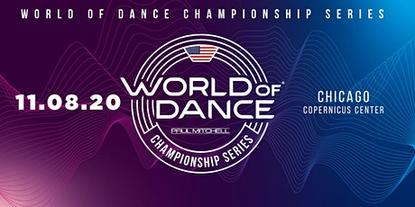 World of Dance Chicago 2020 tickets