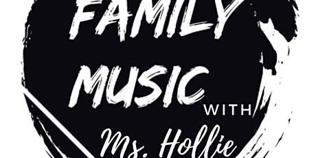 Family Music with Ms. Hollie- Summer Session tickets