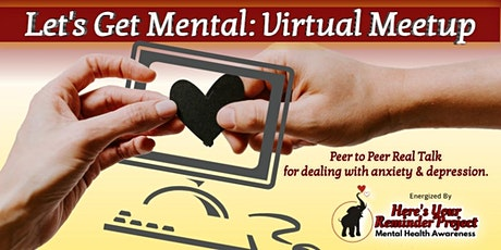 Let's Get Mental Virtual Meetup tickets