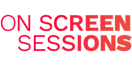 On Screen Sessions tickets