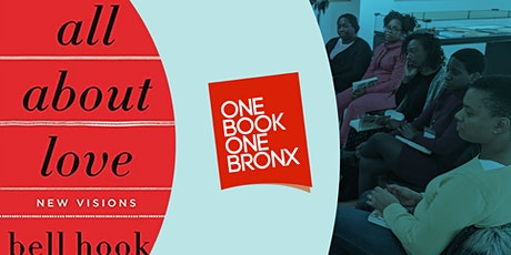 One Book One Bronx: All About Love by bell hooks (book club) tickets