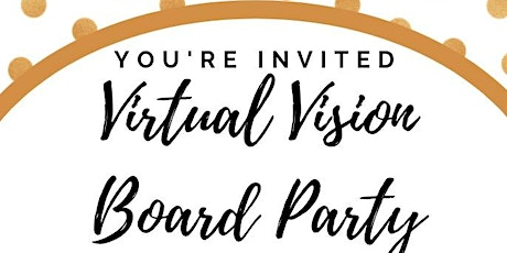 Party With A Purpose Virtual Vision Board Party tickets
