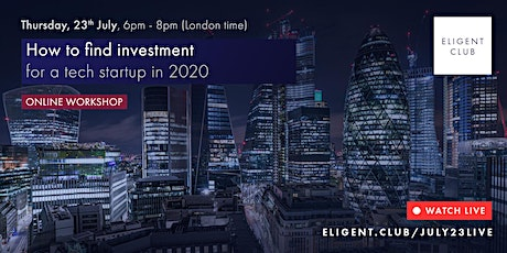 How to find investment for a tech startup in 2020 tickets