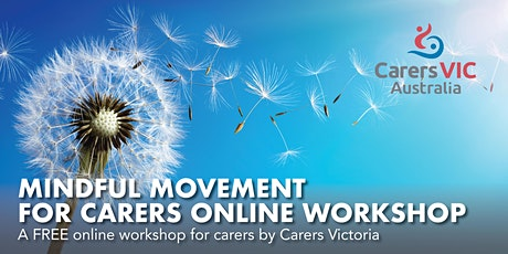 Carers Victoria Mindful Movement For Carers Online Workshop  #7349 tickets