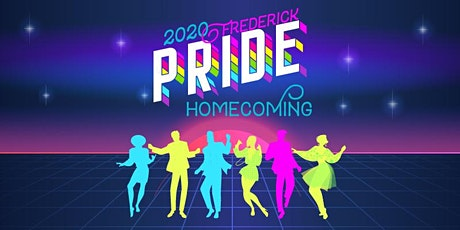 Frederick Pride Homecoming 2020 tickets