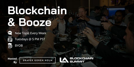 Blockchain & Booze tickets