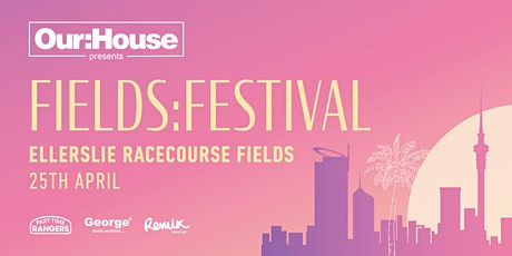 OUR:HOUSE FIELDS:FESTIVAL  tickets