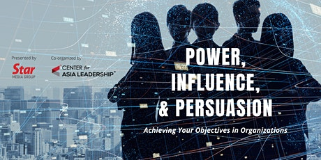 Power, Influence, & Persuasion : Achieving Your Objectives In Organizations tickets