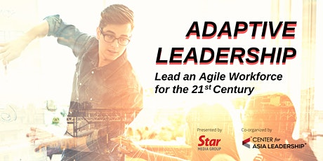 Adaptive Leadership: Lead an Agile Workforce for the 21st Century tickets