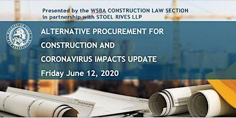 ALTERNATIVE PROCUREMENT FOR CONSTRUCTION AND CORONAVIRUS IMPACTS UPDATE tickets