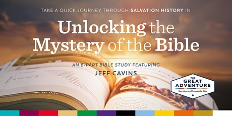 """Unlocking the Mystery of the Bible"" - ONLINE tickets"