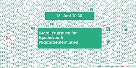 E-Mail Frühstück für Apotheken & Pharmazeuten*innen Tickets