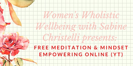 FREE meditation online - YouTube:  Sabine Christelli tickets