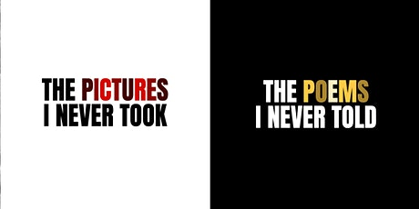 The Pictures I Never Took Exhibition tickets