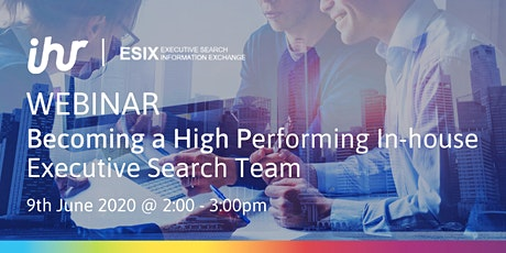 Webinar: Becoming a High Performing In-house Executive Search Team tickets