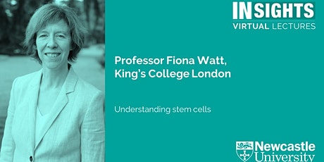 INSIGHTS Virtual Lectures: Understanding stem cells tickets
