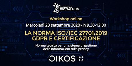 La norma ISO/IEC 27701:2019 |23 settembre 2020 biglietti