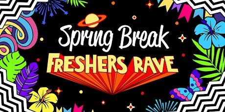 Spring Break Freshers Rave Leeds tickets