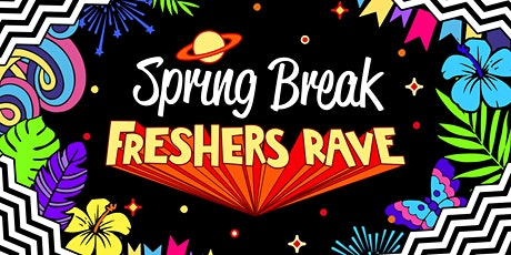 Spring Break Freshers Rave Bournemouth tickets