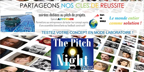 "Pitch Night Paris spécial ""Autotech"" billets"