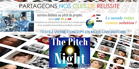"Pitch Night Paris spécial ""3D,VR,AR"" billets"