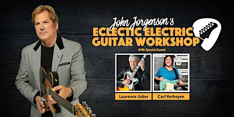 John Jorgenson's Eclectic Electric Guitar Workshop tickets