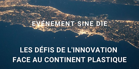 ACI - les défis de l'innovation face au continent plastique billets