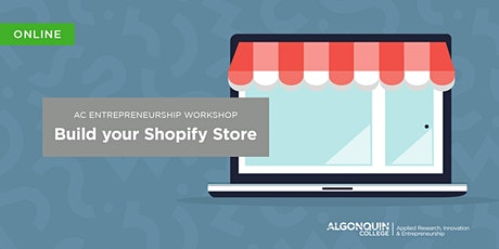 AC Entrepreneurship: Build Your Shopify Store [VIRTUAL] tickets