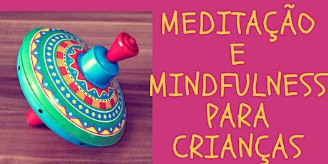 Meditação e Mindfulness para Crianças Online bilhetes