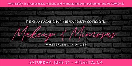 Makeup & Mimosas: Masterclass x Mixer tickets