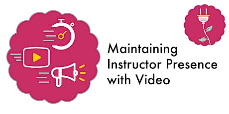 Maintaining Instructor Presence with Video (Webinar) tickets
