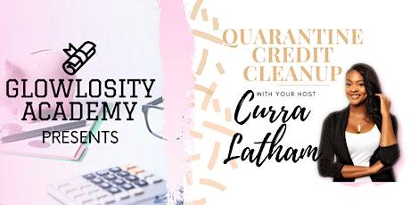 Quarantine Credit Clean-up tickets