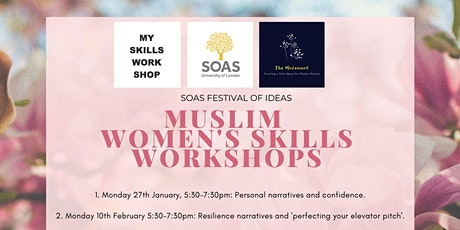 Muslim Women's Skills Workshops at SOAS tickets