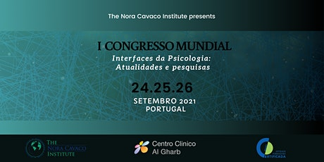 I CONGRESSO MUNDIAL - Interfaces da Psicologia: Atualidades e pesquisas bilhetes