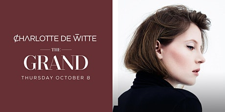 Charlotte de Witte at The Grand Boston (New date: October 8th 2020) tickets