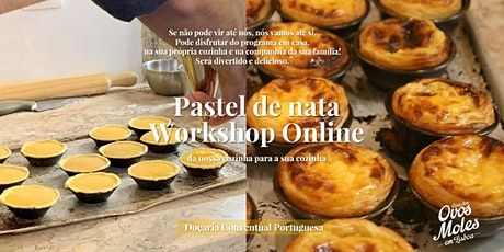 Workshop Doçaria Online - Pastel de Nata tickets