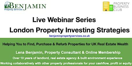 Webinar Series: London Property Investing Strategies tickets
