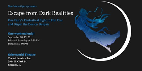 Escape from Dark Realities: One Fairy's Fantastical Fight to Foil Fear... tickets