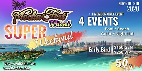 Mocha Fest Miami tickets