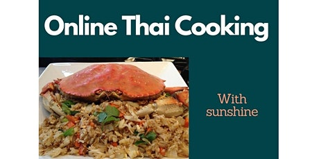 Online Thai Cooking Class: Crab Fried Rice  (08-29-2020 starts at 6:30 PM) tickets