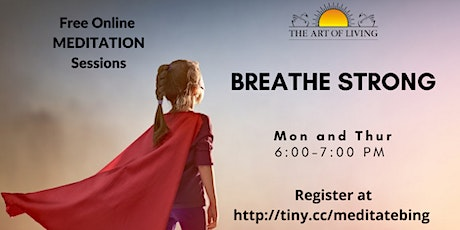 Breathe Strong- Free Online Meditation Series tickets