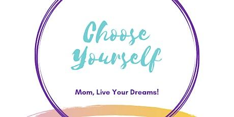 Single Mom...Choose Yourself tickets