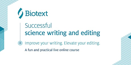 Successful science writing and editing – live online tickets