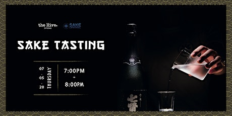 the Hive Spring: Sake Tasting  tickets