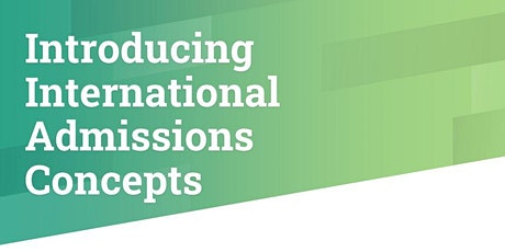 Recording: Introducing International Admissions Concepts tickets
