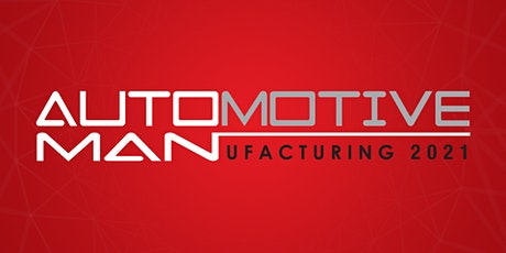 Automotive Manufacturing 2021 tickets