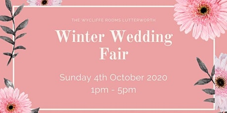 Winter Wedding Fair at the Wycliffe Rooms tickets