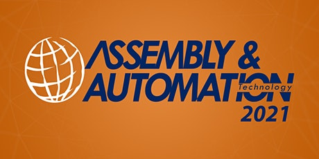 Assembly & Automation Technology 2021 tickets
